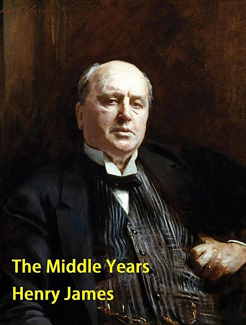 The Middle Years, Henry James