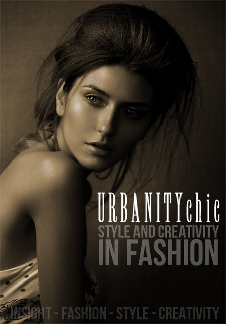 Style and Creativity in Fashion, Urbanity Chic