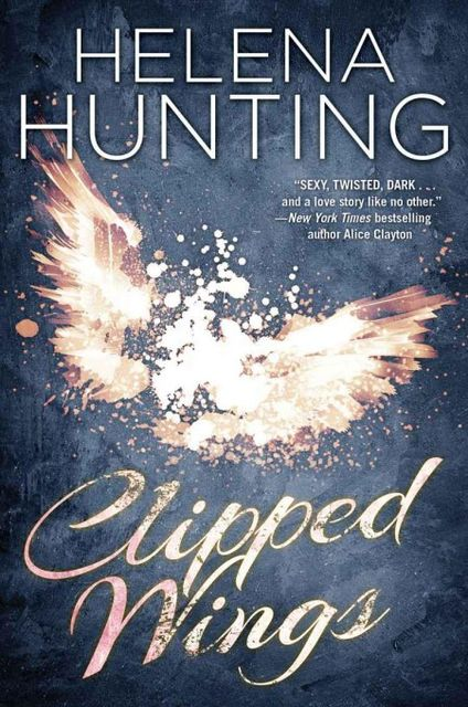 Clipped Wings, Helena Hunting