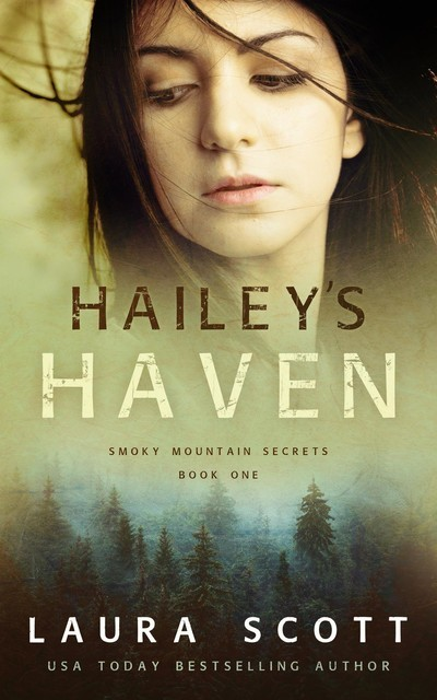 Hailey's Haven, Laura Scott