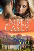 The Mystery of You, Ember Casey