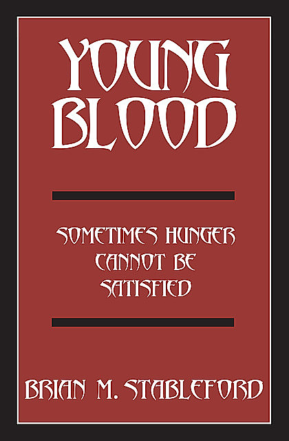Young Blood, Brian Stableford
