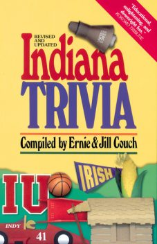Indiana Trivia, Ernie Couch, Jill Couch