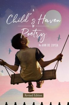 A Child's Haven of Poetry, Ann De Zoysa
