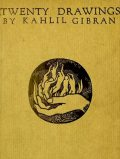 Twenty Drawings, Kahlil Gibran