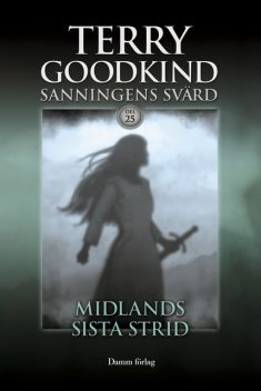 Midlands sista strid, Terry Goodkind