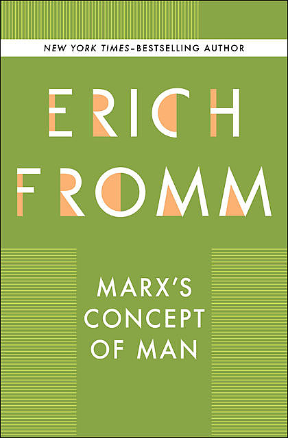 Marx's Concept of Man, Erich Fromm