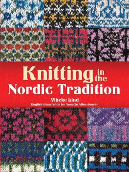 Knitting in the Nordic Tradition, Vibeke Lind