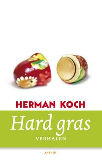 Hard gras, Herman Koch