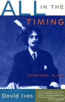 All in the Timing, David Ives