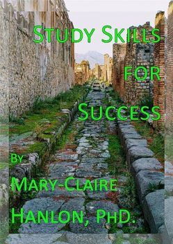 Study Skills for Success, Mary-Claire Hanlon