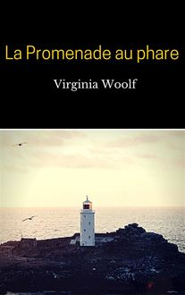 La Promenade au phare, Virginia Woolf