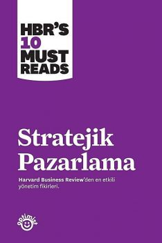 Stratejik Pazarlama, Harvard Business Review
