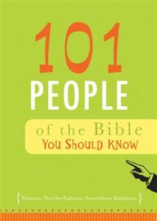 101 People of the Bible You Should Know, Associates, Benjamin D. Irwin, Christopher D. Hudson with David Barrett, of Hudson