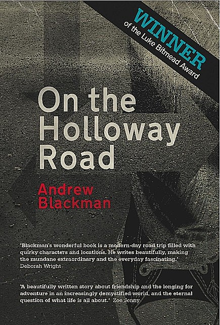 On The Holloway Road, Andrew Blackman