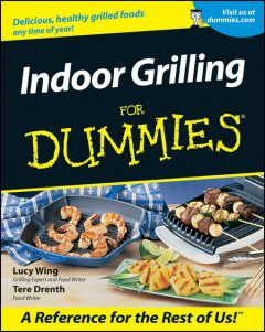 Indoor Grilling For Dummies®, Tere Stouffer Drenth, Lucy Wing