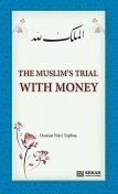 The Muslim's Trial with Money, Osman Nuri Topbaş