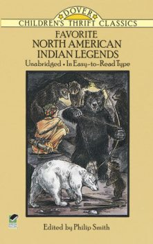 Favorite North American Indian Legends, Philip Smith