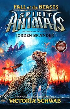 Spirit Animals – Fall of the Beasts 2: Jorden brænder, Victoria Schwab