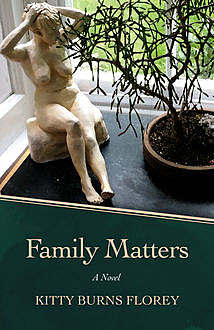 Family Matters, Kitty Burns Florey