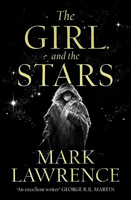The Girl and the Stars, Mark Lawrence