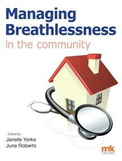 Managing Breathlessness in the Community, Janelle Yorke