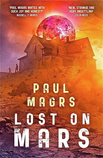 Lost on Mars, Paul Magrs