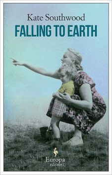 Falling to Earth, Kate Southwood