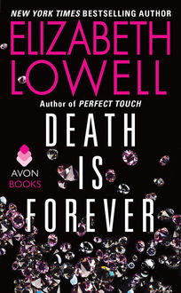 Death Is Forever, Elizabeth Lowell