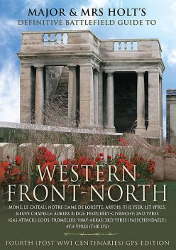 The Western Front-North, Tonie Holt, Valmai Holt