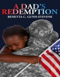 A Dad's Redemption, Renetta Gunn-Stevens