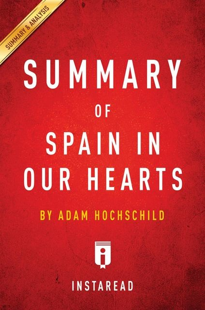 Summary of Spain in Our Hearts, Instaread
