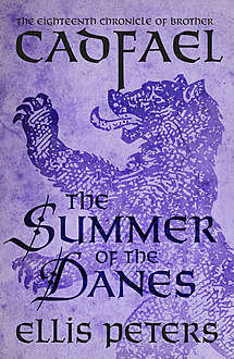 The Summer Of The Danes, Ellis Peters