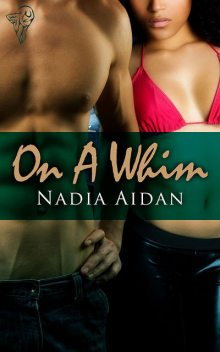On a Whim, Nadia Aidan