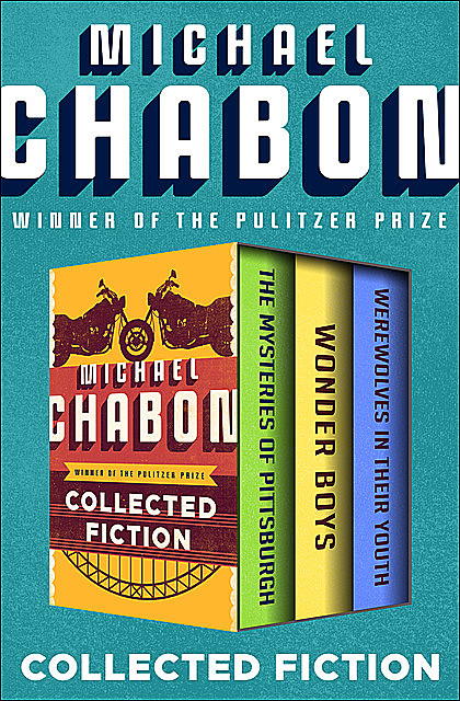 Collected Fiction, Michael Chabon