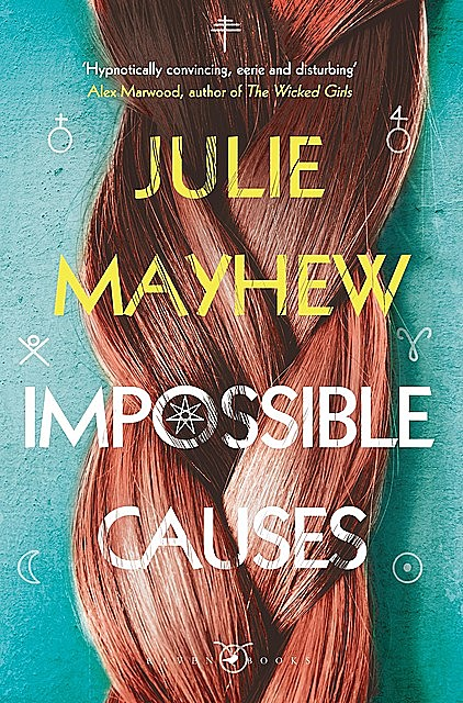 Impossible Causes, Julie Mayhew
