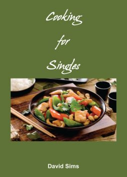 Cooking for Singles, David Sims