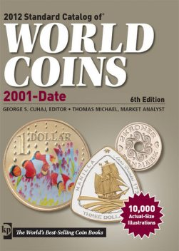 2012 Standard Catalog of World Coins 2001 to Date, Michael Thomas, George S. Cuhaj