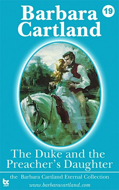 The Duke & The Preachers Daughter, Barbara Cartland