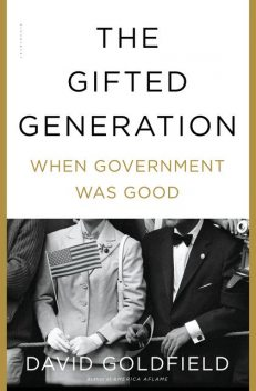 The Gifted Generation, David Goldfield
