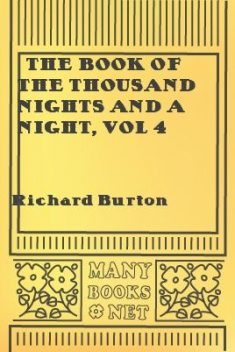 The Book of the Thousand Nights and a Night, vol 4, Richard Burton