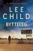 Bytteleg, Lee Child
