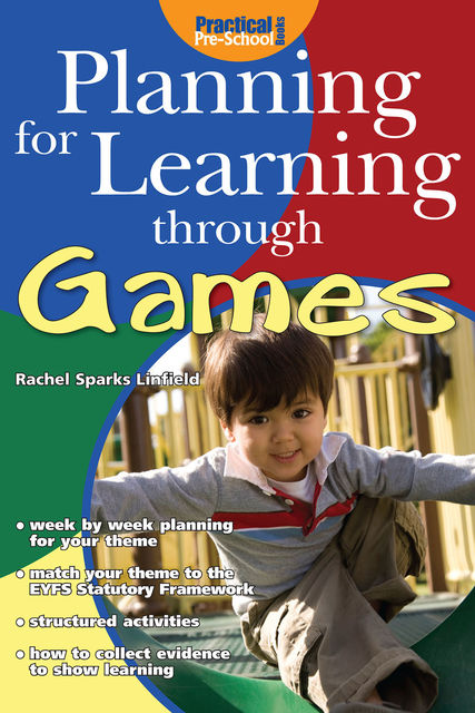 Planning for Learning through Games, Rachel Sparks Linfield