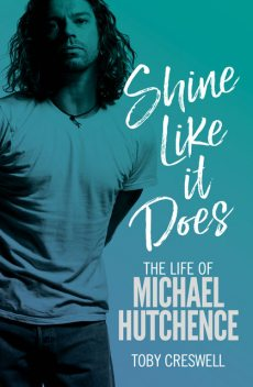 Shine Like it Does, Toby Creswell