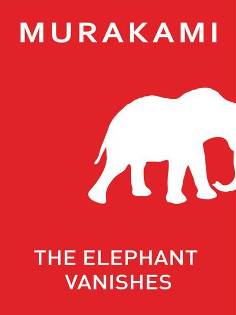 The Elephant Vanishes, Haruki Murakami