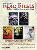 Epic Firsts Teen Sampler, C.J.Redwine, Sarah Crossan, Kat Zhang, Emily Hainsworth, Michelle Gagnon