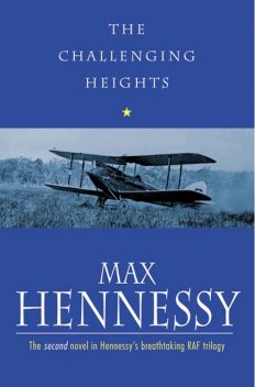 The Challenging Heights, Max Hennessy