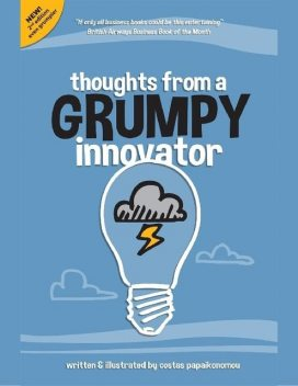 Thoughts from a Grumpy Innovator, Costas Papaikonomou
