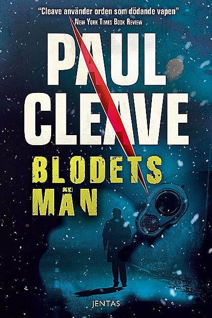 Blodets män, Paul Cleave