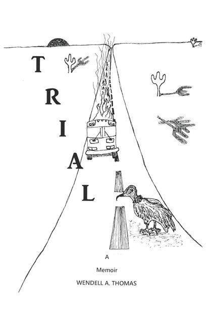 Trial, Wendell A Thomas